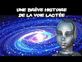Une brève histoire de la Voie Lactée