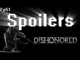 Spoilers - Dishonored