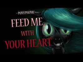 Feed Me with Your Heart