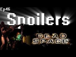 Spoilers - Dead Space