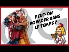 PEUT ON VOYAGER DANS LE TEMPS ? [LQG #18] Feat Aldreius