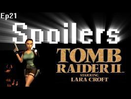 Spoilers - Tomb Raider II