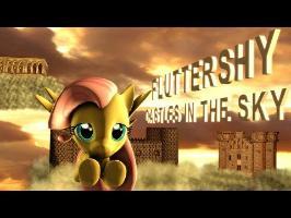 Fluttershy - Castles in the Sky SFM Ponies PMV
