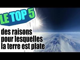 Le top 5 des raisons pour lesquelles la terre est plate