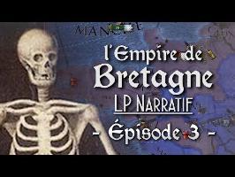 (LP Narratif EUIV) - Épisode 3: La Courageuse Retraite ! - L'EMPIRE DE BRETAGNE