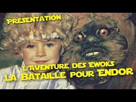 LE FILM STAR WARS pas INTERDIT ! - L'Aventure des Ewoks (PVR)