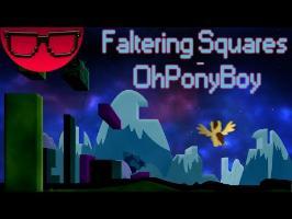 OhPonyBoy - Faltering Squares