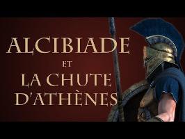 Comment Alcibiade a-t-il précipité la chute d'Athènes ? [QdH#10]