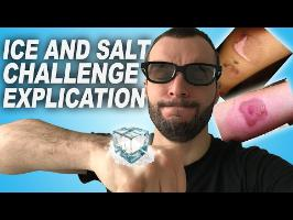 ICE AND SALT CHALLENGE - Explication ?