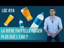 La bière fait-elle pisser plus que l'eau ? LQC #24