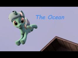 The Ocean [SFM Ponies] [PMV]