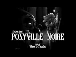 Theme from Ponyville Noire