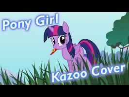 Pony Girl - Kazoo Cover