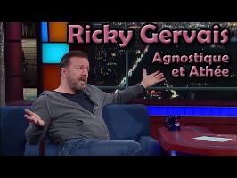 Ricky Gervais - L'Athéisme et l'Agnosticisme