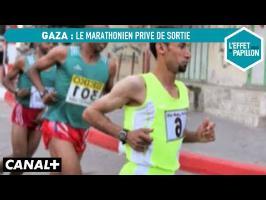 Gaza : le marathonien privé de sortie - L'Effet Papillon