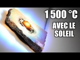 1 500 °C avec le soleil ! – Four solaire