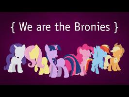 We are the Bronies - #fiveyearsofpony