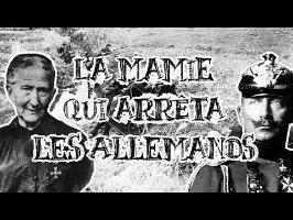 Le Petit Théâtre des Opérations - La Mamie qui arrêta les Allemands