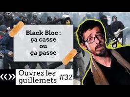 Black bloc : ça casse où ça passe