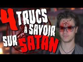CHRIS : 4 Trucs à Savoir Sur Satan