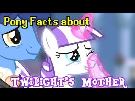 Pony Facts about Twilights Mom