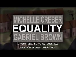 EQUALITY - Michelle Creber & Black Gryph0n Vostfr
