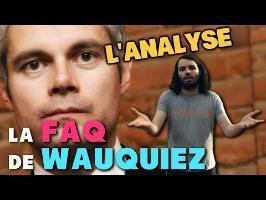 LA FAQ DE WAUQUIEZ : L'ANALYSE de MisterJDay