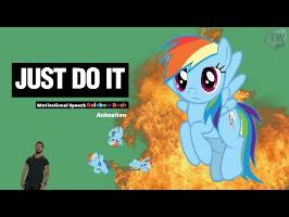 Just Do It [Motivational Speech Rainbow Dash] Animation 4K