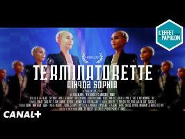 Terminatorette - Le Biopic - L'Effet Papillon – CANAL+