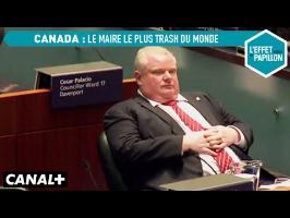 Canada : le maire le plus trash du monde à Toronto - L'Effet Papillon