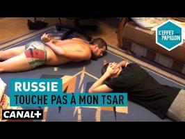 Russie : Touche pas à mon tsar - L'Effet Papillon – CANAL+