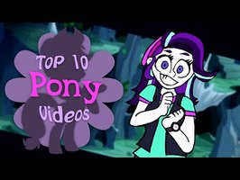The Top 10 Pony Videos of February 2021