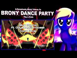A Symphonic Metal Tribute to BronyDanceParty