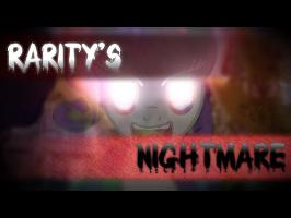 Rarity's Nightmare (PMV)