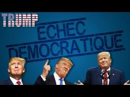 Donald Trump : l'Échec de la démocratie