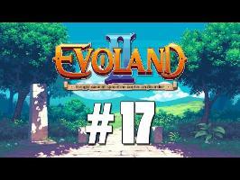[FR] Evoland II - ep.17 - Bomberman