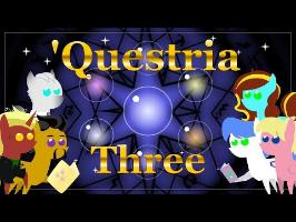 'Questria -Three
