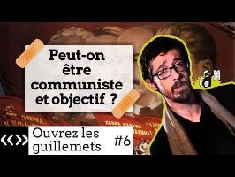 Peut-on être communiste et objectif, par Usul