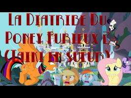 [RE-UPLOAD] La Diatribe Du Poney Furieux - Episode 2