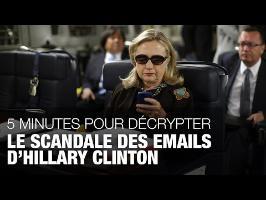 5 minutes pour décrypter le scandale des emails d'Hillary Clinton