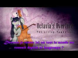 Song - Octavia's Overture, [VOSTF] Par KuroKoneko