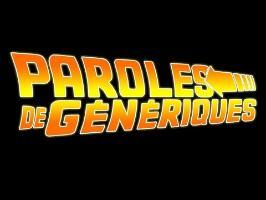 PAROLES DE GÉNÉRIQUES