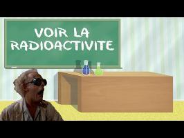 LMS n°5 : voir la radioactivité !
