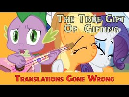 The True Gift of Gifting - Translations Gone Wrong