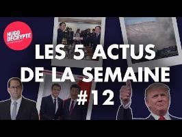 TRUMP, CORÉE DU NORD, SYRIE, MACRON... Les 5 actus de la semaine #12