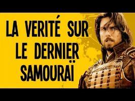 La vérité sur le dernier samouraï - Motion VS History #7