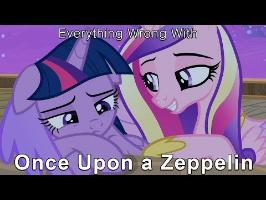 Everything Wrong With My Little Pony Season 7 Once Upon a Zeppelin [Parody]