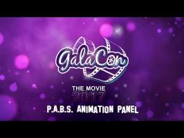 GalaCon 2017 - P.A.B.S. Animation Panel