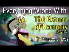 Everything Wrong With Return of Harmony Part Two In 4 Minutes or Less