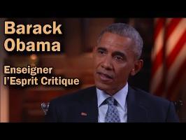 Obama et l'enseignement de l'Esprit Critique (VOSTFR)